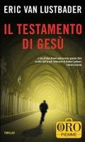 Testamento di Gesù. (Il) - Eric Van Lustbader