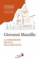 La dimensione sociale dell'annuncio - Giovanni Mazzillo