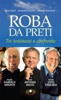 Roba da preti - Lucia Romiti, Antonella Franchini, Vicenzo Sansonetti
