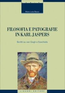 Copertina di 'Filosofia e patografie in Karl Jaspers'