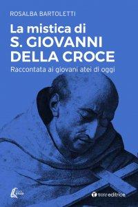 Copertina di 'La mistica di S. Giovanni della Croce'
