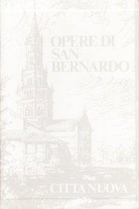 Copertina di 'Opere. Sermoni sul Cantico dei Cantici vol.2'