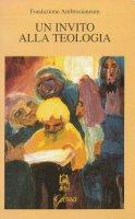 Invito alla teologia [vol_1]