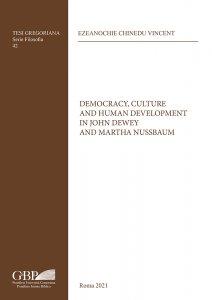 Copertina di 'Democracy, Culture and Human Development in John Dewey and Martha Nussbaum'