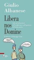 Libera nos Domine - Giulio Albanese
