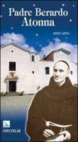 Padre Berardo Atonna - Aa. Vv.