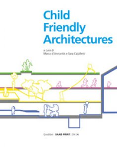 Copertina di 'Child-friendly architecture. Ediz. illustrata'