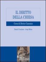 Il diritto della Chiesa. Corso di diritto canonico - Cenalmor Daniel, Miras Jorge