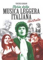 Storia della musica leggera italiana illustrata - Giordano Vincenzo