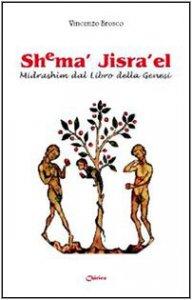Copertina di 'Shema' Jisra'el. Midrashim dal libro della Genesi'