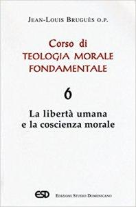 Copertina di 'Corso di teologia morale fondamentale [vol_6]'