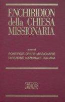 Enchiridion della Chiesa missionaria
