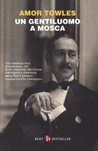 Copertina di 'Un gentiluomo a Mosca'
