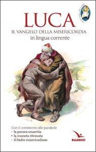 Copertina di 'Luca, Vangelo della misericordia'