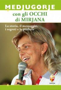 Copertina di 'Medjugorje con gli occhi di Mirjana'