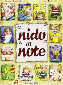 Copertina di 'Nido di note. Con CD Audio. Per la Scuola elementare'