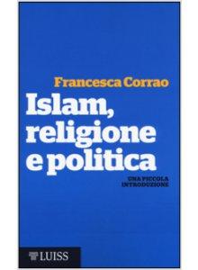 Copertina di 'Islam, religione e politica'