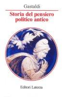 Storia del pensiero politico antico - Silvia Gastaldi