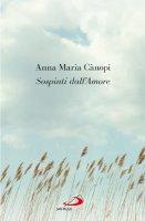 Sospinti dall'Amore - Anna Maria Cànopi