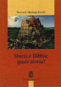 Copertina di 'Storia e Bibbia: quale storia?'