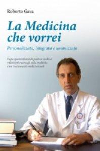 Copertina di 'La Medicina che vorrei'