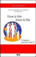 Vivere la fede, amare la vita - Azione Cattolica Italiana