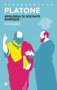 Copertina di 'Apologia di Socrate - Simposio'