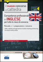 CC 1/2 Competenze professionali in inglese per tutte le classi di concorso. Manuale per la preparazione al concorso. Con espansione online