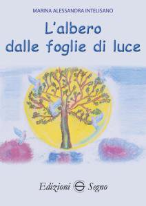 Copertina di 'L' albero dalle foglie di luce'