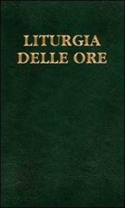 Copertina di 'Liturgia delle ore [vol_4] / Tempo ordinario, settimane XVIII-XXXIV'