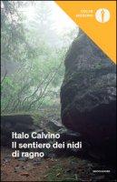 Il sentiero dei nidi di ragno - Calvino Italo