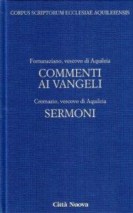 Copertina di 'Commento ai vangeli. Sermoni [vol_4.1]'