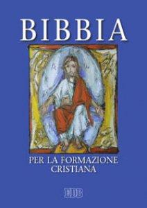 Copertina di 'Bibbia per la formazione cristiana'