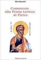 Commento alla prima Lettera di Pietro - Barsotti Divo