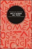 Arti e scienze del testo. Per una semiotica delle culture - Rastier François