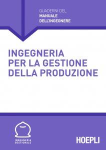 Copertina di 'Ingegneria per la gestione della produzione'
