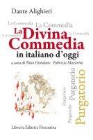 Divina commedia in italiano d'oggi - Purgatorio - Maestrini Fabrizio