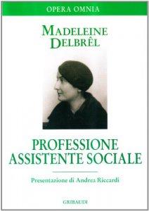 Copertina di 'Professione assistente sociale. Scritti professionali'