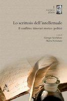 Lo scrittoio dell'intellettuale. Il conflitto: itinerari storico-politici
