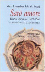 Copertina di 'Sarò amore. Diario spirituale 1949-1968'