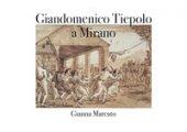 Giandomenico Tiepolo a Mirano - Marcato Gianna