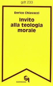 Copertina di 'Invito alla teologia morale (gdt 233)'