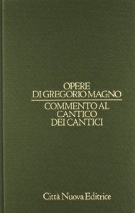 Copertina di 'Opere vol. VIII Commento al Cantico dei cantici'