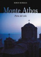 Monte Athos. Porta del cielo - Kokkas Kiros
