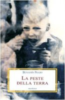 La peste della terra - Prado Benjamin