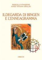 Ildegarda di Bingen e l'enneagramma - Stanzione Marcello, Giraldo Solorzano Angie Tatiana