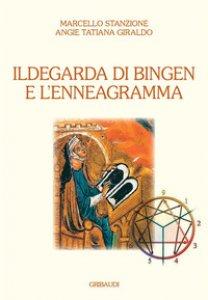 Copertina di 'Ildegarda di Bingen e l'enneagramma'