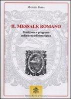 Il messale romano - Barba Maurizio