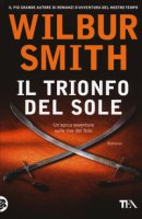 Il trionfo del sole - Smith Wilbur