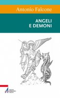 Angeli e demoni - Antonio Falcone